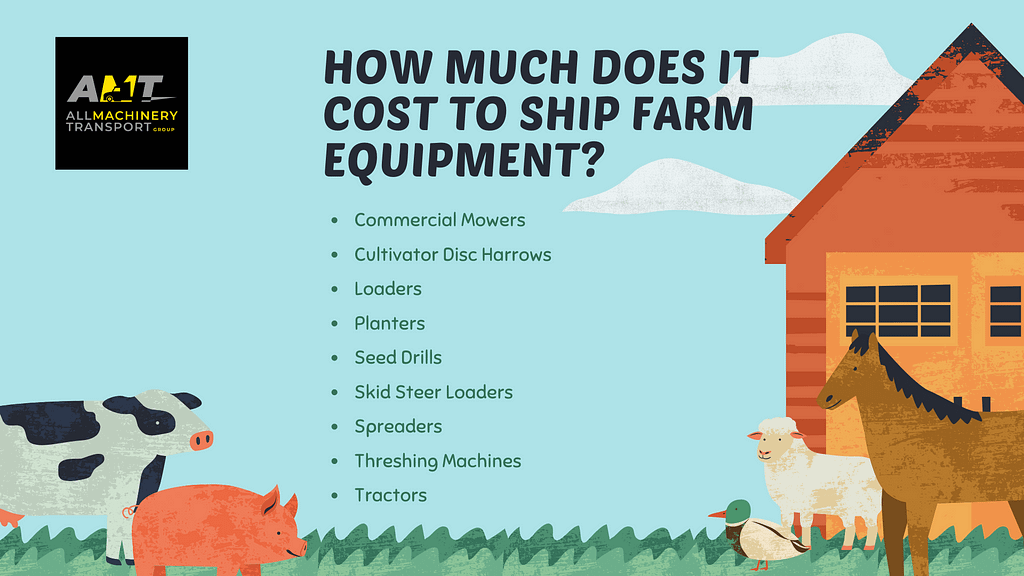 Cost of Shipping Farm Machinery and Equipment